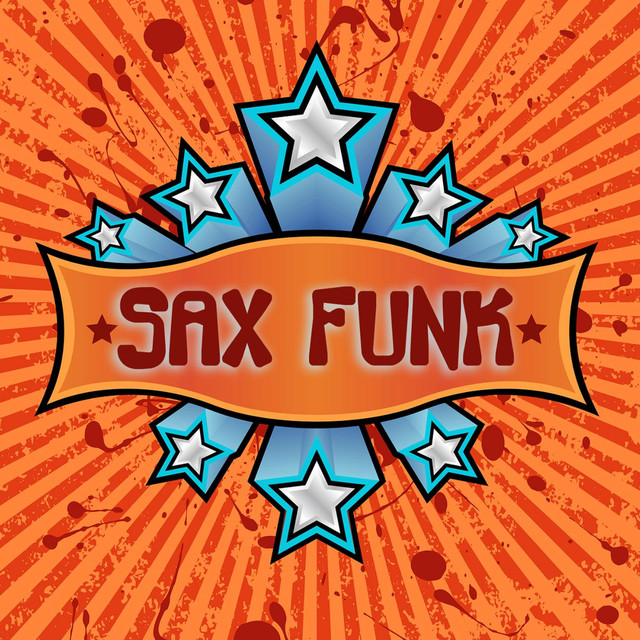 Sax Funk - Upbeat Smooth Jazz Saxophone Instrumentals by The