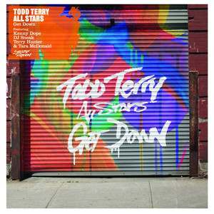 Todd Terry All Stars Get Down - Warren Clarke Remix Kenny Dope, DJ Sneak, Terry Hunter, Tara McDonald cover