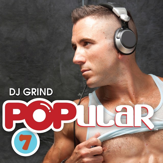 POPular 7 (Mixed by DJ Grind)