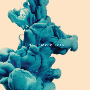 The Temper Trap (Deluxe Version)