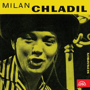 Milan Chladil - Vždyť už jen poprchává (a další nahrávky z let 1954-1967)