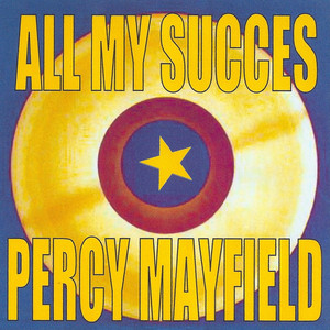All My Succes: Percy Mayfield album