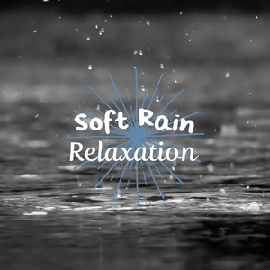 Soft Rain Relaxation Albumcover