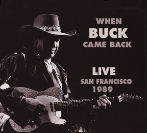 When Buck Came Back! Live In San Francisco 1989 album