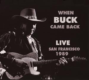 When Buck Came Back! Live In San Francisco 1989 album