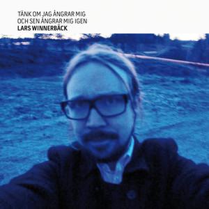 Tänk om jag ångrar mig och sen ångrar mig igen (Bonus Version) Albumcover