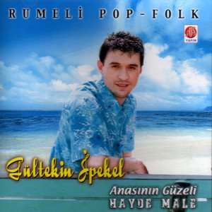 Anasının Güzeli - Hayde Male (Rumeli Pop - Folk) Albümü
