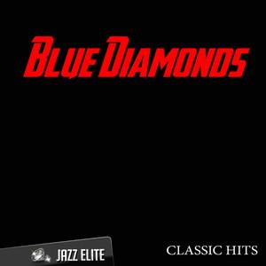 Classic Hits By Blue Diamonds album