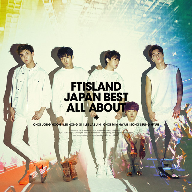 FTISLAND JAPAN BEST `ALL ABOUT`