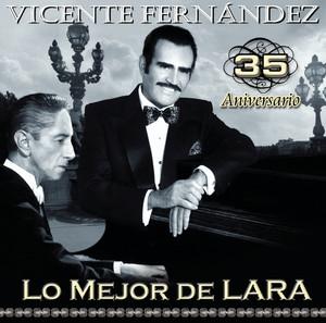 Vicente Fernández 35 aniversario lo mejor de Lara Albumcover