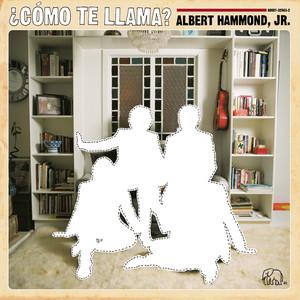 Como Te Llama? - Albert Hammond Jr