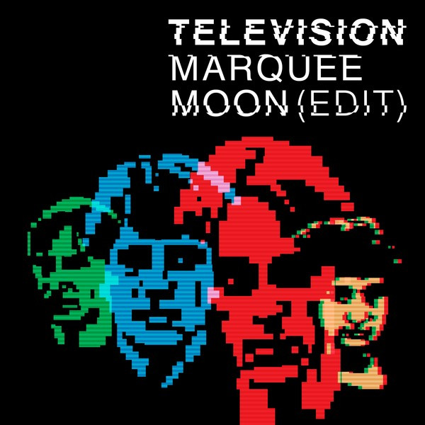 Marquee Moon (Edit)