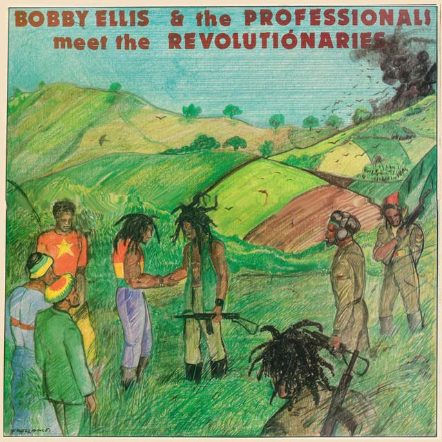 Bobby Ellis & The Professionals Meet the Revolutionaries