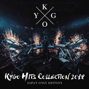 KYGO HITS COLLECTION 2018 - JAPAN ONLY EDITION Albümü