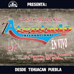 Grupo Atentado Internacional En Vivo 2013 Albumcover