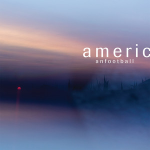 American Football - American Football
