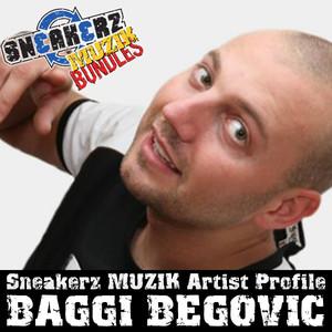 Sneakerz MUZIK Artist Profile Baggi Begovic