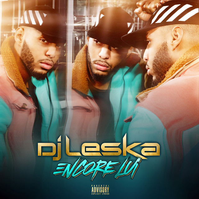 Album cover for Encore lui by Dj Leska