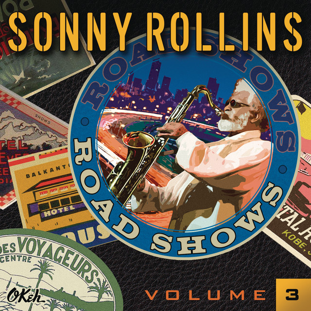 Sonny Rollins Road Shows, Vol. 3 album cover