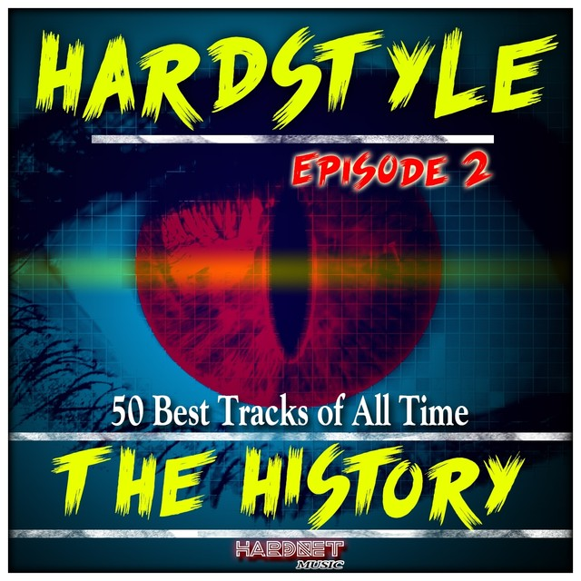 Hardstyle the History, Vol. 2 (50 Best Tracks of All Time)