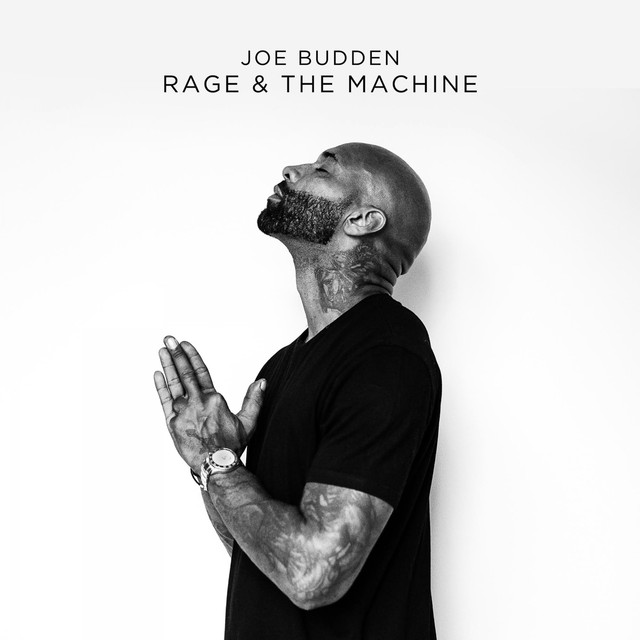 joe budden rage and the machine