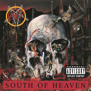 South Of Heaven - Slayer