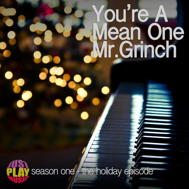 You're a Mean One Mr. Grinch, a song by Jason Levine on Spotify