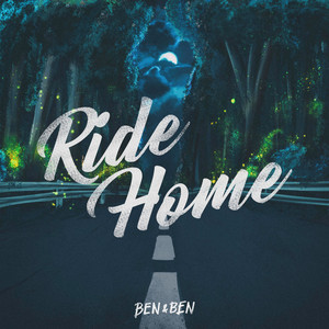 Ride Home - Ben&Ben