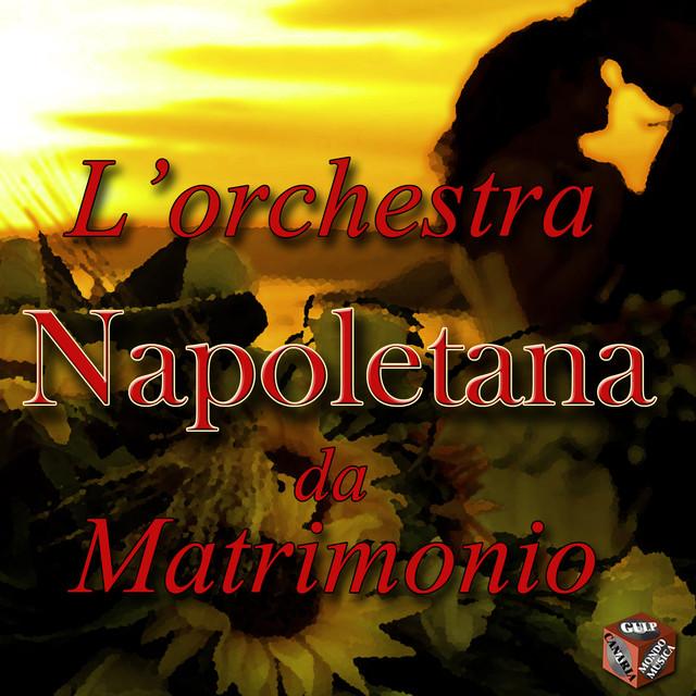 Auguri Matrimonio In Napoletano : L orchestra napoletana da matrimonio by various artists on spotify