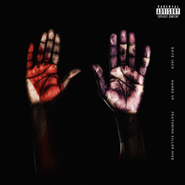 Hands Up (feat. Killer Mike)