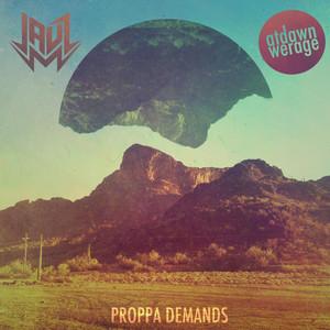 Proppa Demands Albümü