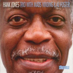 Hank Jones Trio With Mads Vinding & Al Foster