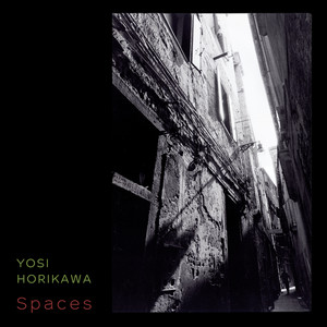 Yosi Horikawa – Spaces (2019) Download
