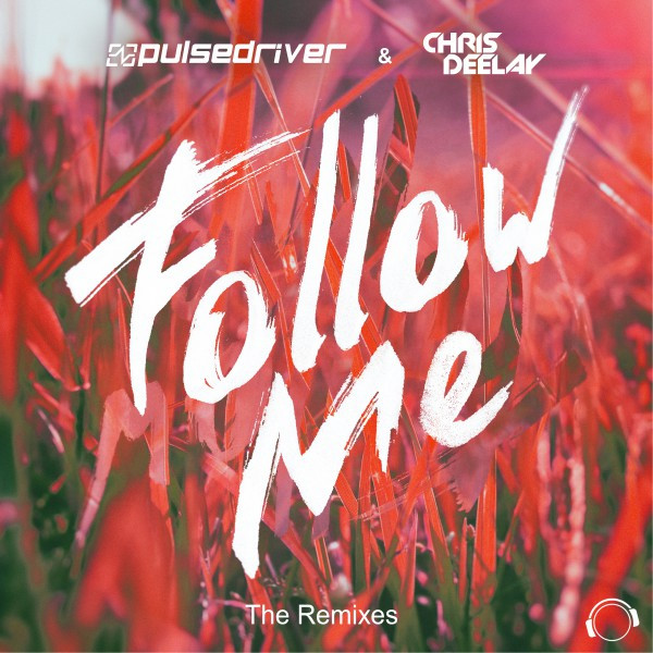Follow Me (The Remixes)