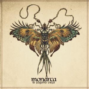 Monarca - La Gusana Ciega