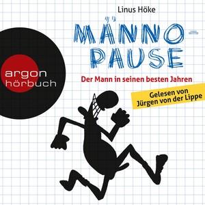 Männopause - Der Mann in seinen besten Jahren (Ungekürzte Fassung) Audiobook