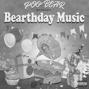 Poo Bear Presents: Bearthday Music Albümü