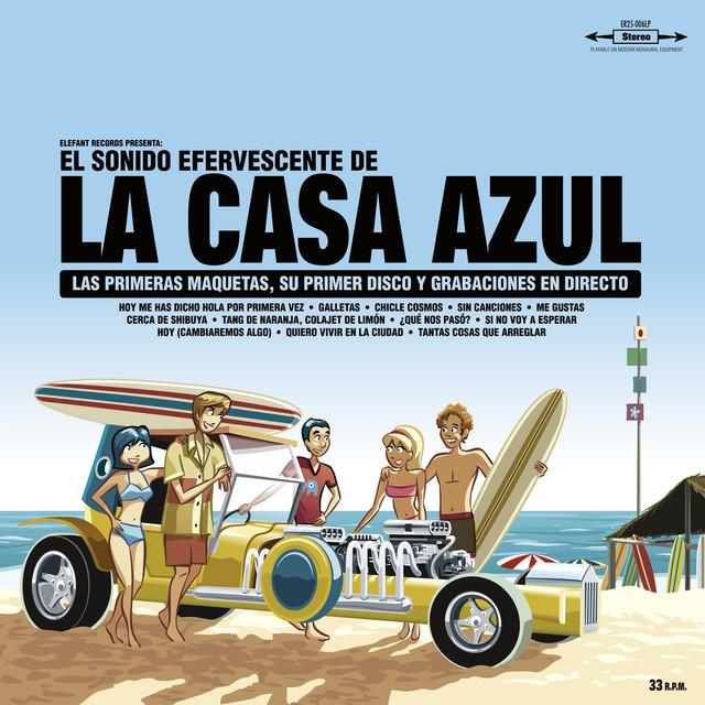 El Sonido Efervescente De La Casa Azul (15th Anniversary Special Reissue)