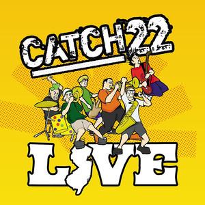 Catch 22 Live album