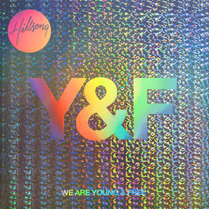 We Are Young & Free Albumcover