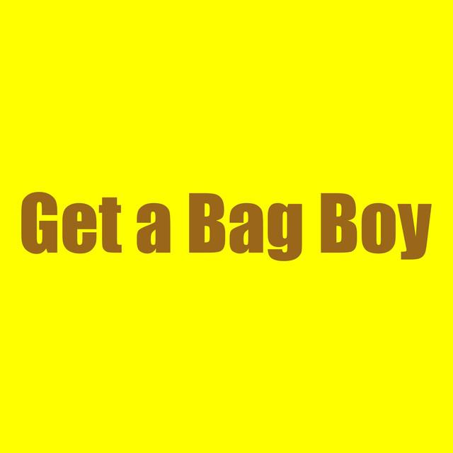 Get a Bag Boy