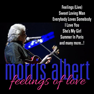 Morris Albert: Feelings Of Love