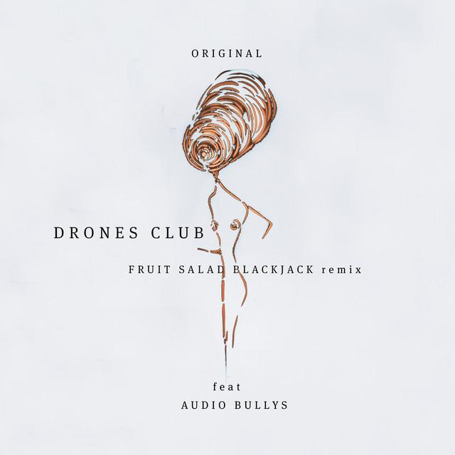 Original (Drones Club Remix)