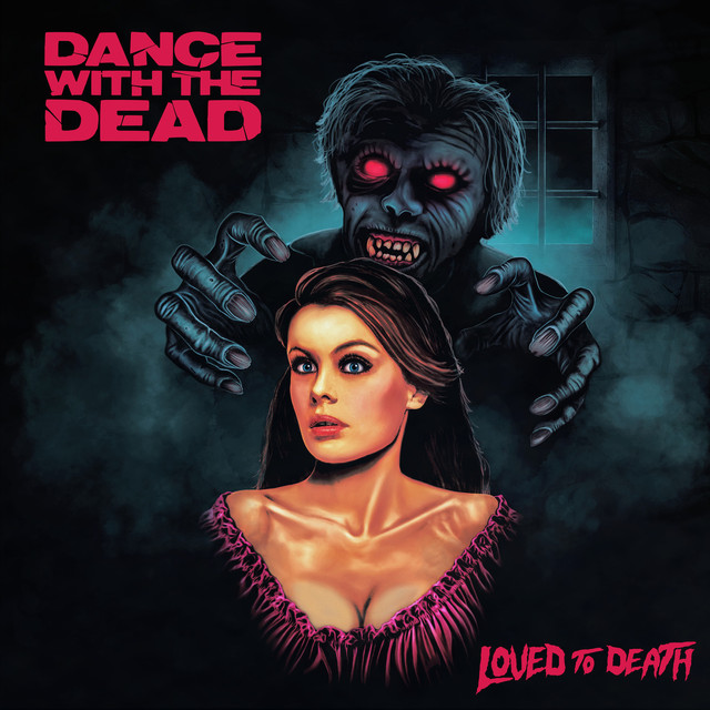 Album cover for Loved to Death by Dance With the Dead