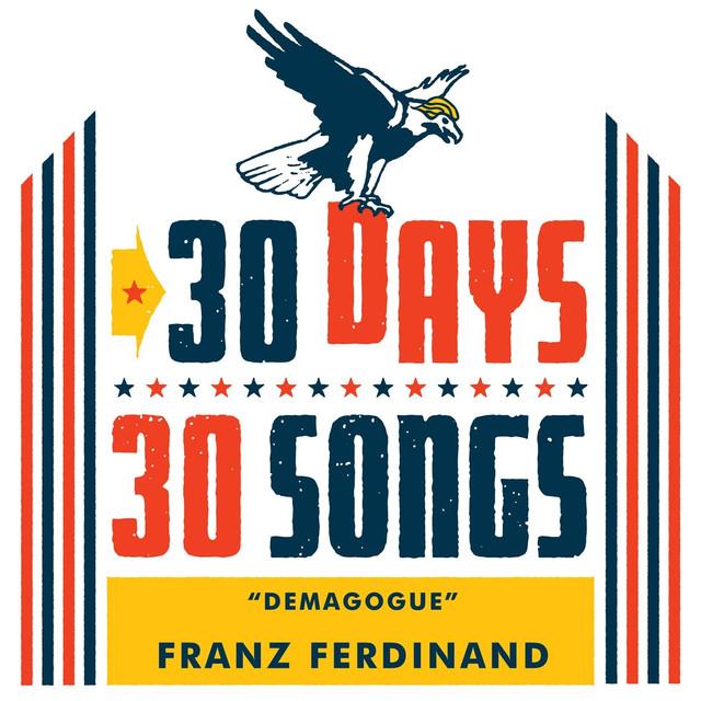 Demagogue (30 Days, 30 Songs)