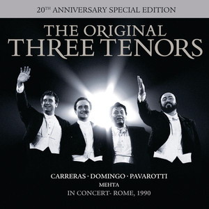 The Three Tenors - In Concert - 20th Anniversary Edition Albümü