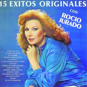 15 Exitos Originales Con Rocio Jurado - Rocío Jurado