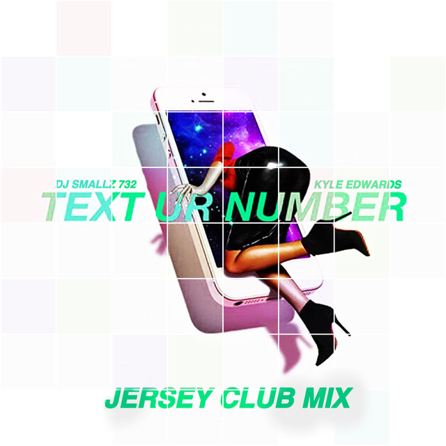 Text Ur Number (Jersey Club Mix)