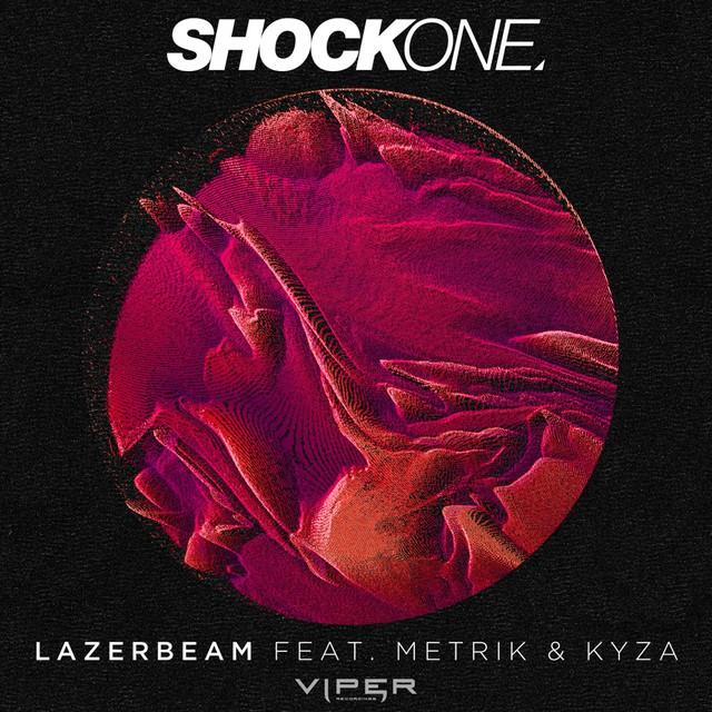 Lazerbeam (feat. Metrik, Kyza)