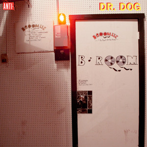 B-Room  - Dr. Dog